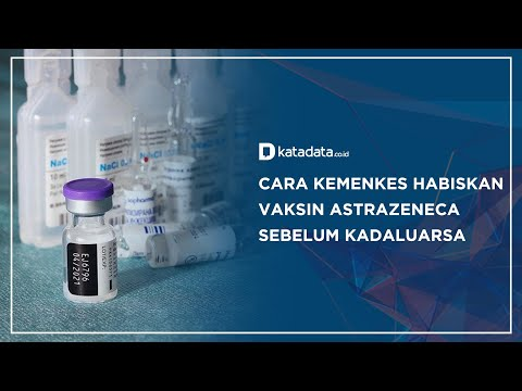 Cara Kemenkes Habiskan Vaksin AstraZeneca Sebelum Kadaluarsa | Katadata Indonesia