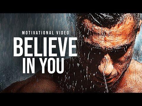 BELIEVE IN YOU - Must Hear *powerful* Inspirational Speech