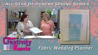 All-Star Designers Spring Series - DIY Fabric Wedding Planner