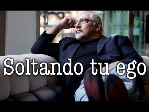 Jorge Bucay - Soltando tu ego