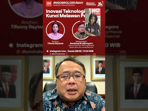 """Inovasi Teknologi Kunci Melawan Pandemi"" Bersama Bambang Brodjonegoro"