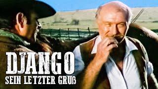 Django - Sein letzter Gruß (Italowestern auf deutsch, klassischer Django Western online kostenlos)