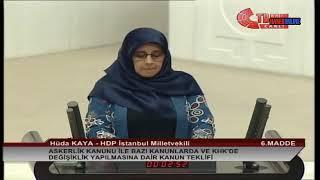 Hüda Kaya , Meclis Konuşması , 25 Temmuz 2018 , Torba Yasa Görüşmeleri