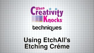 Technique: Using etchAll Etching Créme