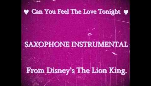 Download Music Can You Feel The Love Tonight - Saxophone Instrumental.