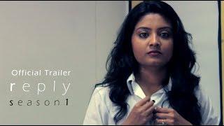 REPLY Trailer Bengali Web Series , Ishani , Rai , Kakali , Gautam