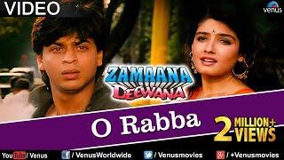 O Rabba Full Video Song , Zamaana Deewana , Shahrukh Khan, Raveena Tandon , Romantic Hindi Song