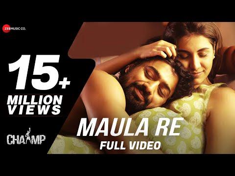 Maula Re ( মউলা রে ) Bangla Lyrics – Chaamp | Arijit Singh | Bengali Song Lyrics