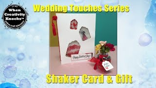 Wedding Shaker Card and Gift