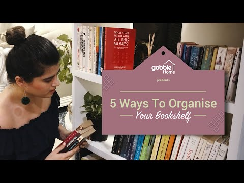 Gobble | 5 Different Ways To Organise Your Bookshelf | Ft. Karishma Khanna
