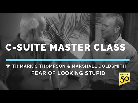 C-Suite Master Class: The Fear of Looking Stupid