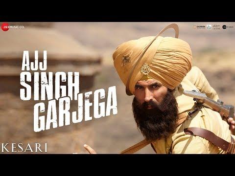 Ajj Singh Garjega Lyrics – Kesari | Jazzy B