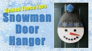 Behind These Eyes: Snowman Door Hanger