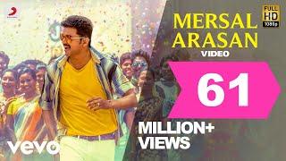 Mersal Mersal Arasan Tamil Video , Vijay , A.R. Rahman