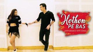 Hothon Pe Bas , Yeh Dillagi , Bollywood Dance , LiveToDance With Sonali