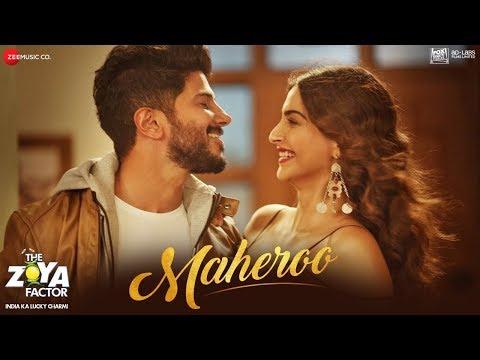 Maheroo – The Zoya Factor Song Lyrics in Hindi&English