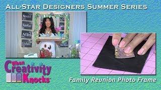 All-Star Designers Summer Series: Family Reunion Photo Frame