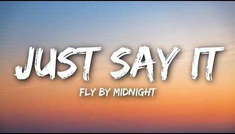 Download Music Fly By Midnight - Just Say It (Lyrics / Lyrics )