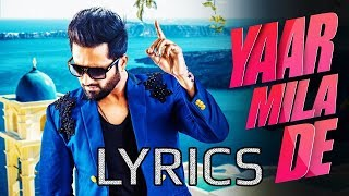 Falak Shabir Yaar Mila De LYRICS , 2018 , Full Video Song