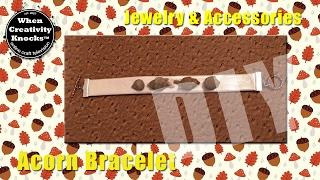 Acorn Bracelet