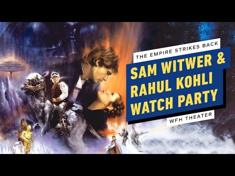 The Empire Strikes Back Watch Party w/ Sam Witwer & Rahul Kohli