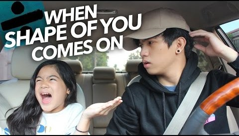 Download Music When ″Shape Of You″ By Ed Sheeran Comes On | Ranz and Niana