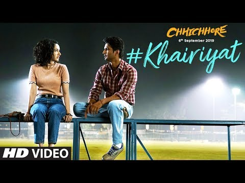 Khairiyat Song Lyrics English&hindi Chhichhore 2019