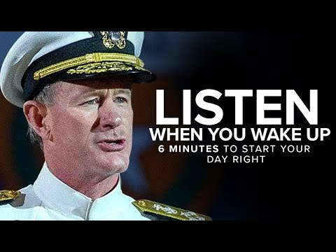 5 Minutes to Start Your Day Right! - MORNING MOTIVATION | Admiral McRaven's Speech For Your Day