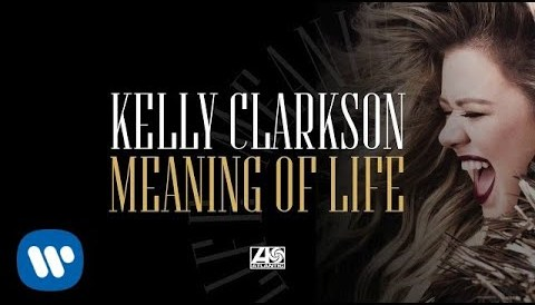 Download Music Kelly Clarkson - Meaning of Life