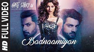 Badnaamiyan Full Video Song , Hate Story IV , Urvashi Rautela , Karan Wahi , Armaan Malik