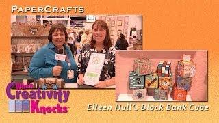 Eileen Hull's Block Bank Cube