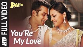 You Are My Love Full Video Song , Partner , Salman Khan, Lara Dutta, Govinda