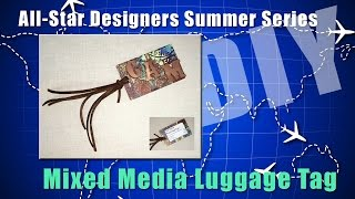 Mixed Media Luggage Tag
