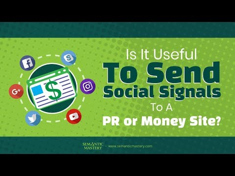 Does Sending Social Signals Useful For A PR Or Money Site?