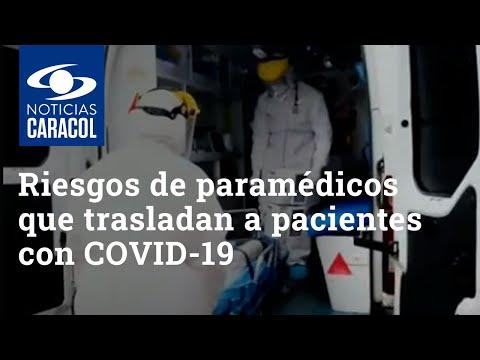 Así es la carrera por la vida que corren paramédicos que trasladan a pacientes con COVID-19