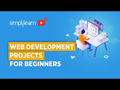 Web Development Projects For Beginners 2020 | Web Development Projects Ideas | Simplilearn