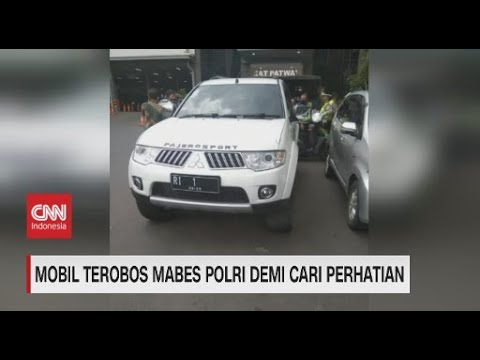 Mobil Terobos Mabes Polri Demi Cari Perhatian