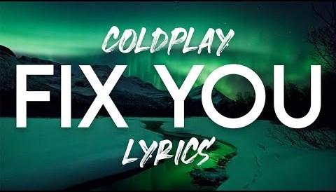 Download Music Coldplay - Fix You Lyrics Mp3 (6 76 MB