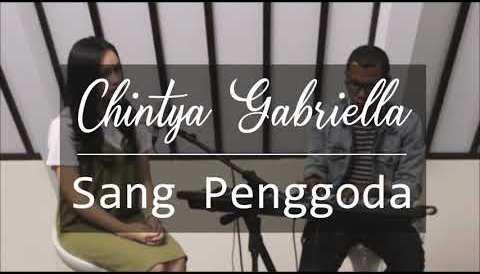Download Music Sang Penggoda - Maia Estianty ft Tata Janeeta (Chintya Gabriella Cover)