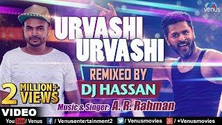 Urvashi Urvashi Remix , DJ Hassan , A.R Rehman , Prabhu Deva , Latest Hindi Remix Songs 2017