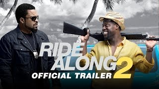 Ride Along 2 - Official Trailer