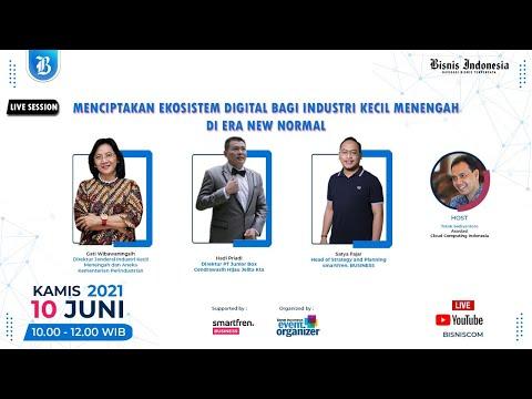 Live Session: Menciptakan Ekosistem Digital Bagi Industri Kecil Menengah di Era New Normal