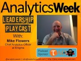 #BigData @AnalyticsWeek #FutureOfData #Podcast with @MPFlowersNYC, @enigma_data