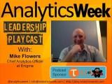 #BigData @AnalyticsWeek #FutureOfData #Podcast with @MPFlowersNYC, @enigma_data