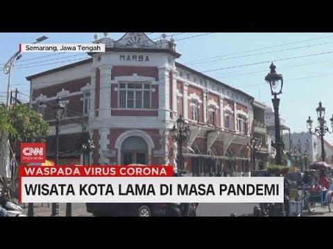 Wisata Kota Lama di Masa Pandemi