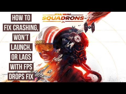 How to Fix Star Wars: Squadrons Crashing , Won't launch, or lags with FPS drops For PC users