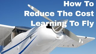 Private Pilot Licence How do reduce the cost of learning to fly