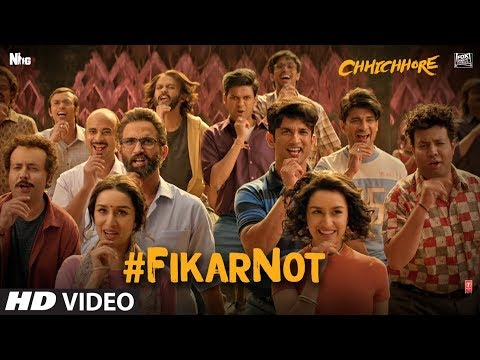FIKAR NOT SONG LYRICS in ENGLISH&HINDI – Chhichhore 2019 | Sushant Singh Rajput