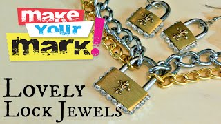 How to: Lovely Lock Jewelry
