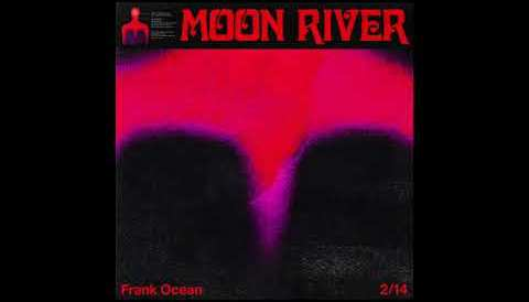 Download Music Frank Ocean - Moon River